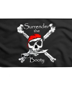 Surrender the booty pirate flag - Sons of Pirate