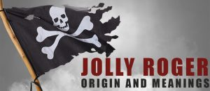 Jolly Roger Pirate Flag meanings and origin - Sons of Pirate